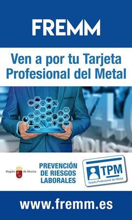 FREMM te proporciona la obligatoria Tarjeta Profesional del Metal
