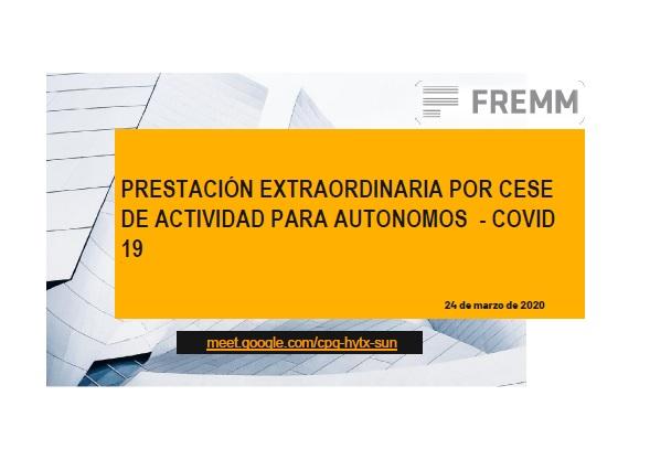 Documentacion Videoconferencia Prestacion Cese Actividad Autonomos - Covid19