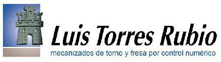 LUIS TORRES RUBIO S. L. mecanizados de torno y fresa por CNC